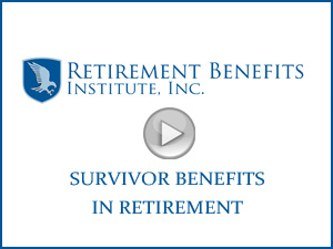 Retirement Benefits Institute | Survivor Benefits in Retirement